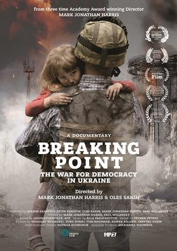 Breaking Point - The War for Democracy in Ukraine